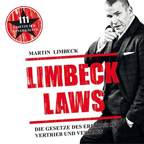 Limbeck Laws: Die Gesetze des Erfolgs in Vertrieb und Verkauf audiobook cover art