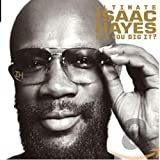 Songtexte von Isaac Hayes - Ultimate Isaac Hayes: Can You Dig It?