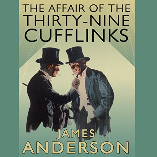 The Affair of the Thirty Nine-Cufflinks audiobook cover art