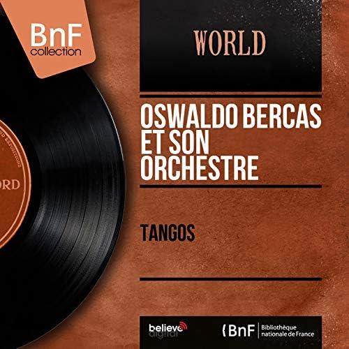 Oswaldo Bercas et son orchestre