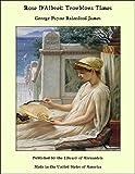 Rose D'Albret: Troublous Times (English Edition)