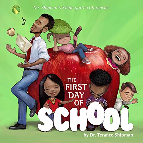 Mr. Shipman's Kindergarten Chronicles: The First Day of School audiobook cover art