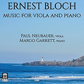 Bloch: Music for Viola & Piano