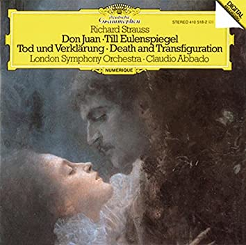 Strauss, R.: Don Juan, Op.20; Till Eulenspiegel, Op.28; Tod Und Verklärung, Op.24