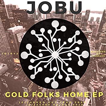 Gold Folks Home EP