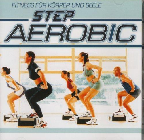 Step Aerobic - Fitness für Körper und Seele