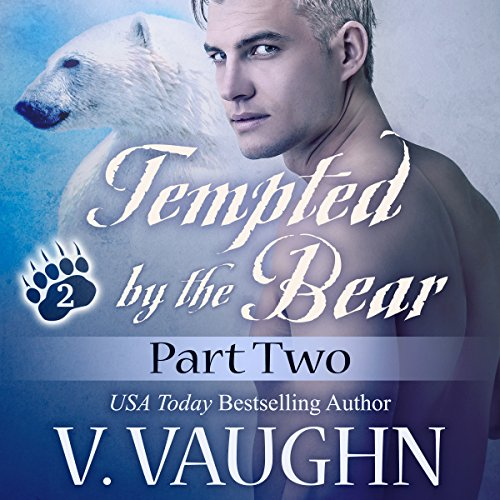 Tempted by the Bear, Part 2 cover art