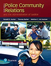 Police Community Relations and the Administration of Justice (9th Edition)