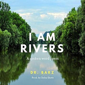 I Am Rivers