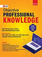 Objective Professional Knowledge (IBPS and SBI Specialist IT Officer, Computer Science Teaching Exams)
