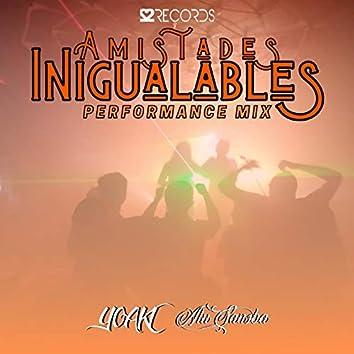 Amistades Inigualables (feat. Alu Sansba) (Performance Mix)
