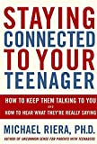 Staying Connected To Your Teenager: How To Keep Them Talking To You...