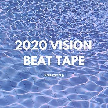 2020 Vision Beat Tape Volume 8.5