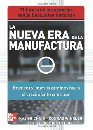 La nueva era de la Manufactura: Cómo los fabricantes pueden saltar del declive a la