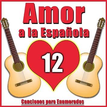 Amor a la Española. 12 Canciones para Enamorados