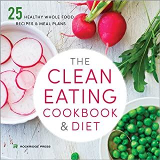 The Clean Eating Cookbook and Diet audiobook cover art