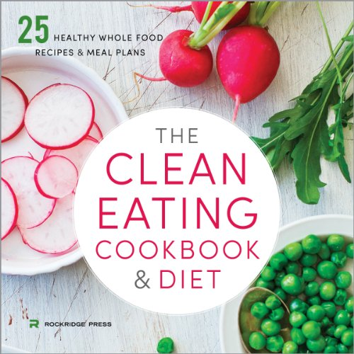 The Clean Eating Cookbook and Diet Titelbild