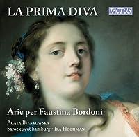 La Prima Diva [Agata Bienkowska, Barockwerk Hamburg, Ira Hochman] [Tactus: TC 670003] by Agata Bienkowska (2014-05-01)