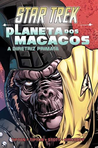 Star Trek / Planeta dos macacos: A diretriz primata