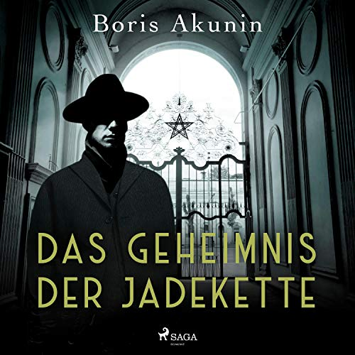Das Geheimnis der Jadekette Audiobook By Boris Akunin cover art
