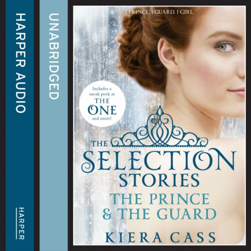 The Selection Stories: The Prince and The Guard audiobook cover art
