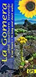 Gomera and Southern Tenerife: 6 car tours, 70 long and short walks (Landscapes) [Idioma Inglés] (Sunflower Walking & Touring Guide)