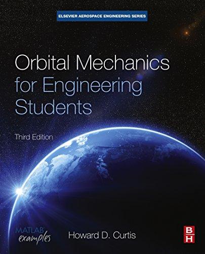 Orbital Mechanics for Engineering Students (Aerospace Engineering) (English Edition)