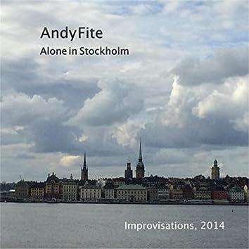 Alone in Stockholm: Improvisations, 2014