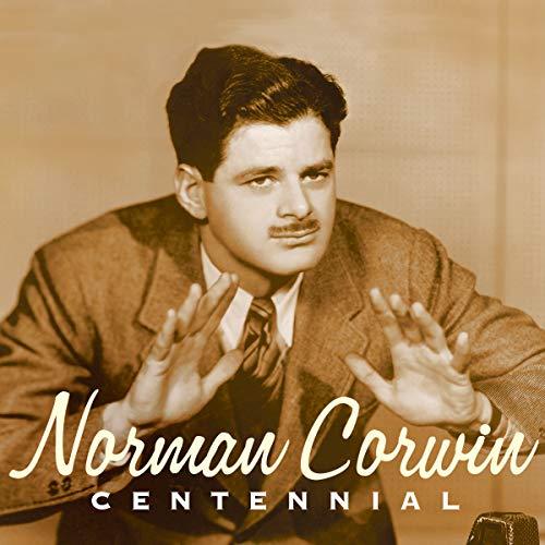 Norman Corwin: Centennial audiobook cover art