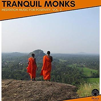 Tranquil Monks - Meditation Music For Positivity, Vol. 2