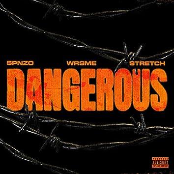 Dangerous (feat. Spnzo, Wrsme & Stretch)