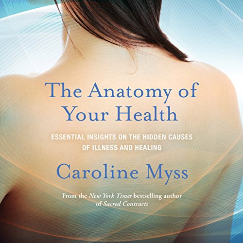 The Anatomy of Your Health audiobook cover art