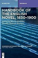 Handbook of the English Novel 1830-1900 (Handbooks of English and American Studies)