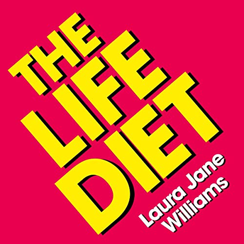 The Life Diet audiobook cover art