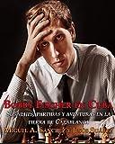 Bobby Fischer en Cuba.: Sus viajes, partidas y aventuras en la tierra de Capablanca.