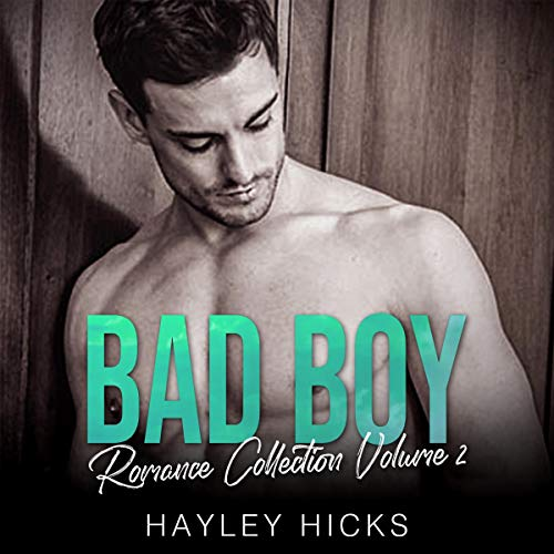 Bad Boy Romance Collection, Volume 2 Titelbild