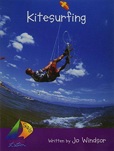 Kitesurfing: Leveled Reader (Rigby Sails Fluent)