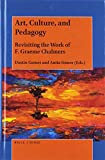 Art, Culture, and Pedagogy: Revisiting the Work of F. Graeme Chalmers
