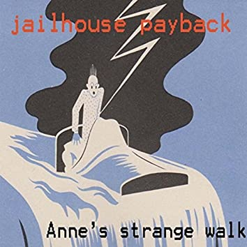 Anne's Strange Walk