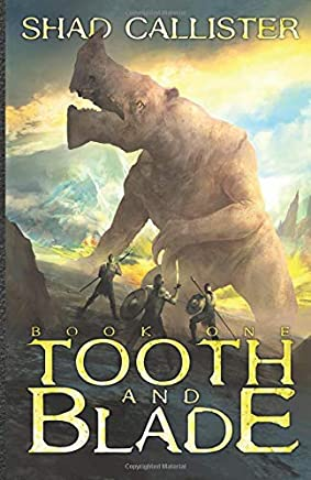 Tooth and Blade: Book One