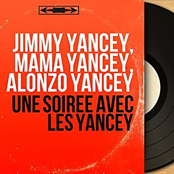Une soirée avec les Yancey (Mono version)
