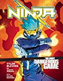 Ninja. The Most Dangerous Game A Graphic Novel