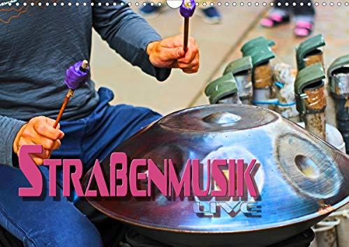 Straßenmusik live (Wandkalender 2021 DIN A3 quer)