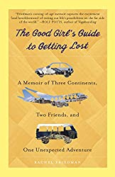 The Good Girl's Guide to Getting Lost by Rachel Friedman - Useful gift ideas for travel lovers | Aliz's Wonderland #travel #giftideas #travelgift #christmasgift #birthdaygift