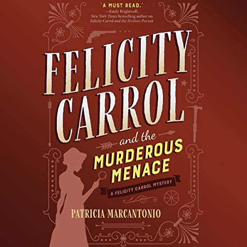 Felicity Carrol and the Murderous Menace Titelbild