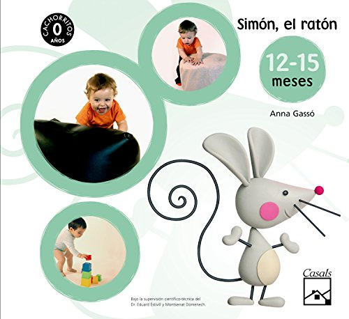 Simón, el ratón. Fichas. CACHORRITOS. 12-15 meses - 9788421837078