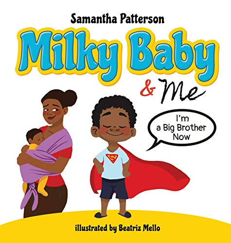 Milky Baby and Me: I'm a Big Brother Now
