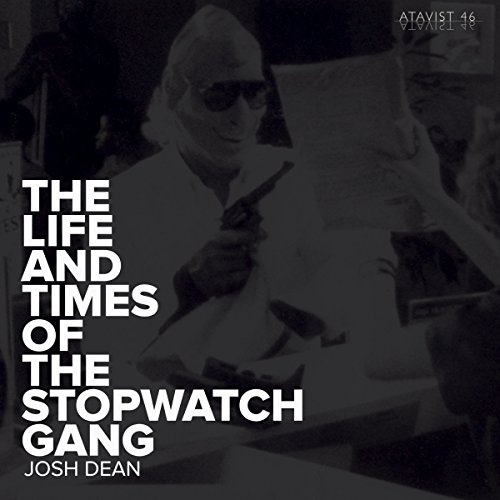 The Life and Times of the Stopwatch Gang  By  cover art