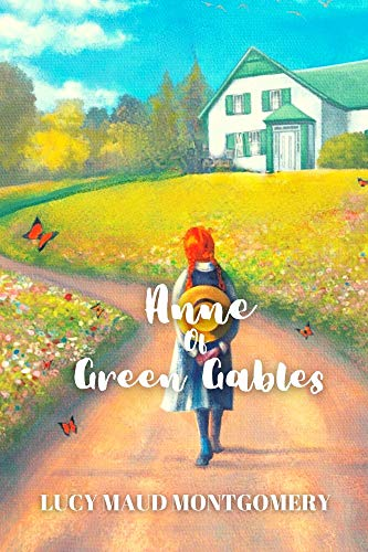 """Anne of Green Gables: """" Anne Shirley Series """" 1 (English Edition)"""