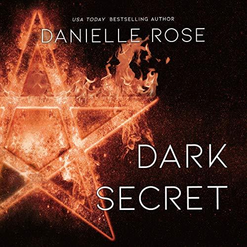 Dark Secret Audiobook By Danielle Rose cover art